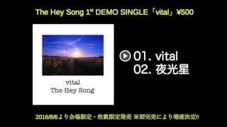 The Hey Song 1st DEMO Single「vital」Trailer