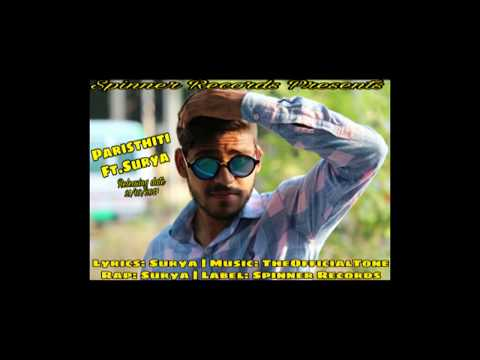 Paristhiti ft.Surya | RAP SONG | ALIGARH | SPINNER RECORDS | 2K17