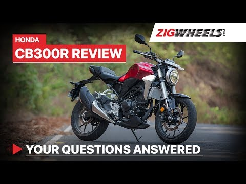 Honda CB300R India Real World Review | Price, Exhaust Sound, Mileage and more | ZigWheels.com