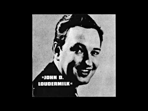 John D.  Loudermilk -  Teenage Queen