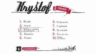 Kryštof - ukázky z alba Inzerát