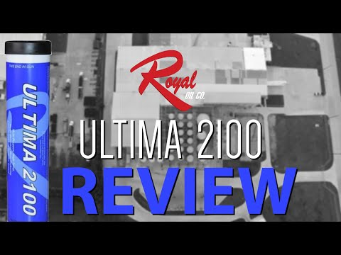 Royal Oil Co Review: Ultima 2100 Grease