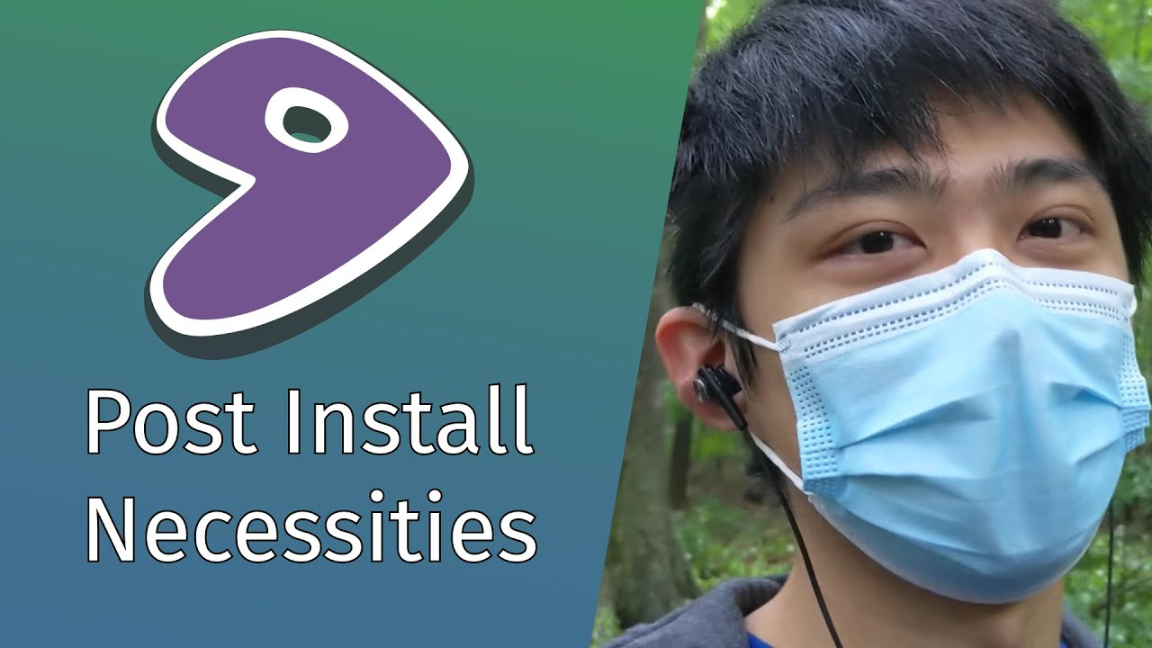 5 Things to Install Post Gentoo Install