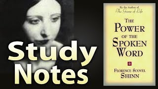 The Power of the Spoken Word by Florence Scovel Shinn (Study Notes)