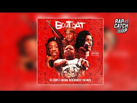 Lil Chris ft. Rico Recklezz, FBG Duck & Bo Deal - Bout Dat [Prod. By @YungCrypGotHitz]