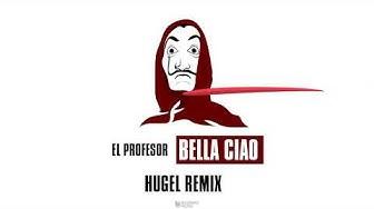 El Profesor - Bella Ciao (HUGEL Remix) [Lyric Video]