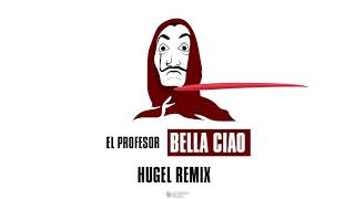 El Profesor - Bella Ciao (HUGEL Remix) [Lyric Video] thumbnail