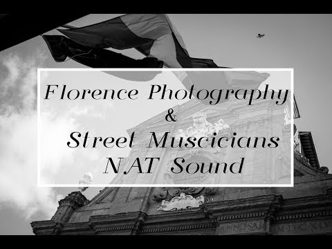 Florence Street Photography & Street Musician Natural Sound | Soothing Music For Relaxation