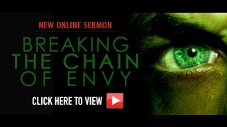 breaking the chain of envy july 20 2014 pastor brian j edmonds