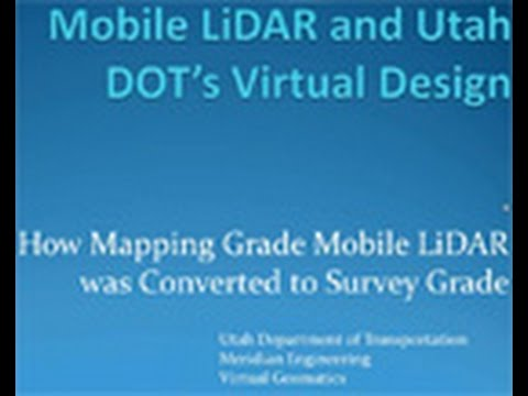 Breakthroughs  Mobile LiDAR and Utah DOT s Virtual Design Ef