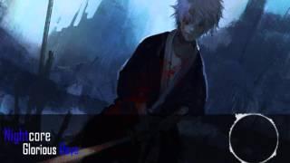 Nightcore - Glorious Days ( Gintama 2015 ED 3 )