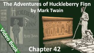 Chapter 42 - The Adventures of Huckleberry Finn by Mark Twain - Why They Didn't Hang Jim