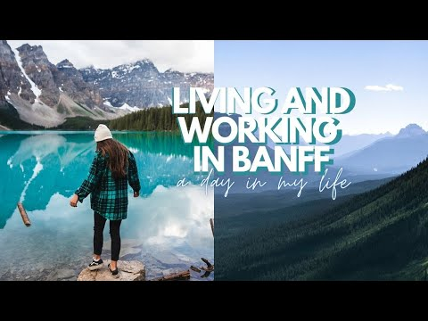 Living & Working At A Hotel In The Canadian Rockies