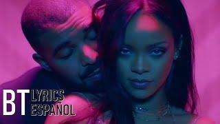 Rihanna - Work ft. Drake (Lyrics + Español) Video Official
