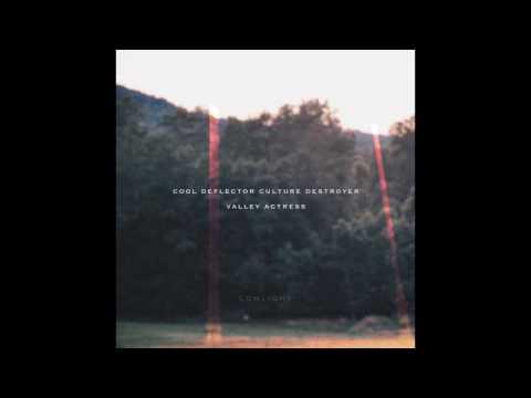 Cool Deflector Culture Destroyer - Valley Actress [Full Album]