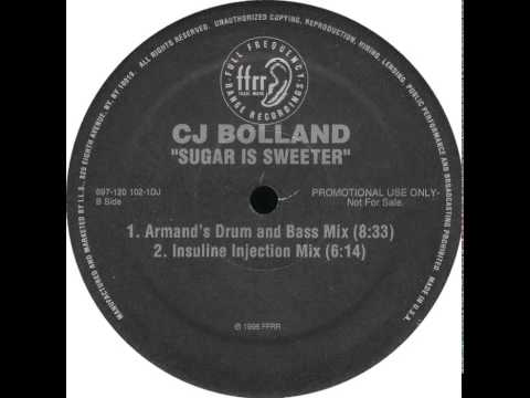 CJ Bolland - Sugar Is Sweeter (Armand's Drum And Bass Mix)