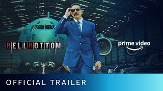 BellBottom - Official Trailer   Akshay Kumar, Huma Qureshi, Vaani Kapoor   New Hindi Movie 2021 Thumb
