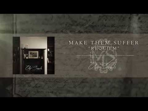 Make Them Suffer - Requiem [Official Audio]