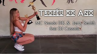 Troféu do Ano MC Nando DK Jerry Smith