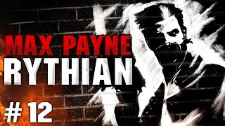 Max Payne #12 - A Bit Closer to Heaven