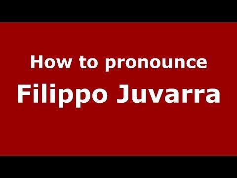 How to pronounce Filippo Juvarra (Italian/Italy) - PronounceNames.com