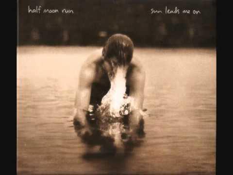 Half Moon Run - 03. Consider Yourself (Lyrics)