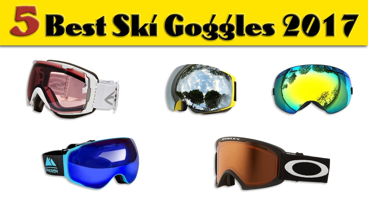best ski goggles women  5 Best Ski Goggles 2017