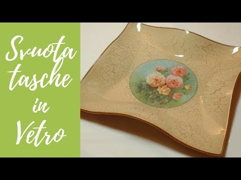 Tutorial: Svuotatasche di vetro con decoupage e cracklè (glass coin ...