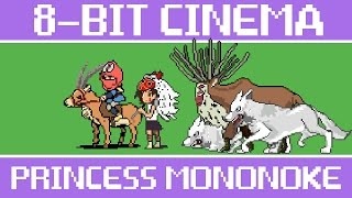 Princess Mononoke - 8 Bit Cinema
