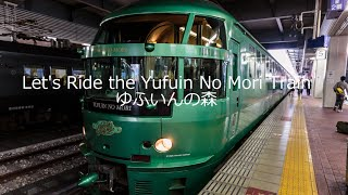 Let's take a ride on the famous diesel powered Yufuin No Mori train...
