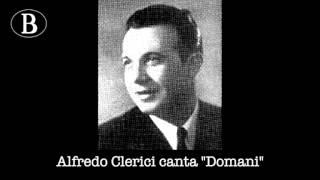 """Alfredo Clerici canta """"Domani"""" una canzone di Pippo Barzizza. Orchestra Angelini, 1940."""