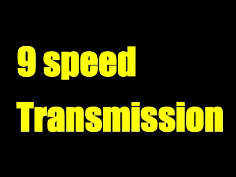 How to shift a 9 speed transmission