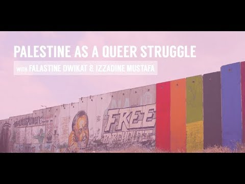 Palestine as a Queer Struggle