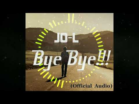 Bye Bye(New future Bass song) JO-L(New song 2018)