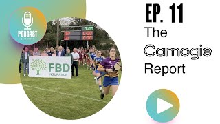 E11 The Camogie Report - FBD Club Championships!