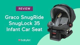 Graco SnugRide SnugLock 35 Infant Car Seat Review - Babylist