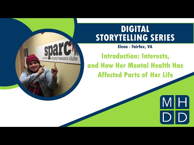 MHDD Digital Storytelling Series: Elena from Fairfax, VA
