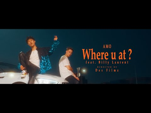 "Amo - "" WHERE U AT ? "" feat. Billy Laurent (Official Music Video)"