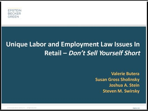 Unique Labor and Employment Issues in Retail - Don't Sell Yourself Short
