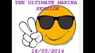 Dj Uplift The Ultimate Makina Session 16/05/2014