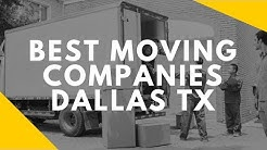 Best Moving Companies Dallas TX - What Is The Test Moving Company In Texas