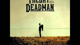 Watch Theory Of A Deadman Above This video