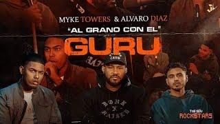 Baixar Alvaro Diaz & Myke Towers [Al Grano Con El Guru]