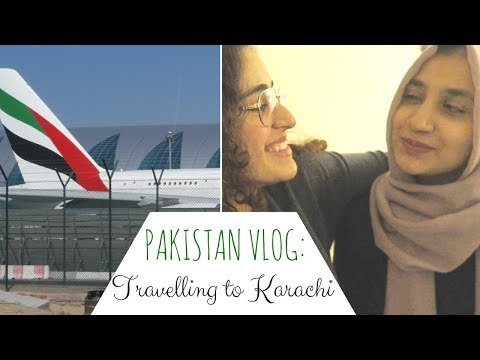 PAKISTAN DIARIES | VLOG : Travelling to Karachi (DAY 1)