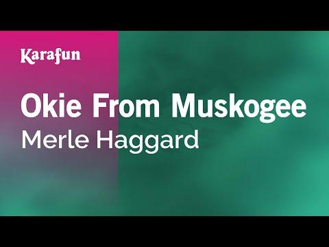 Karaoke Okie From Muskogee - Merle Haggard *
