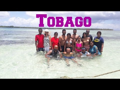 Tobago Fun: Summer 2016 | Taste of Trini