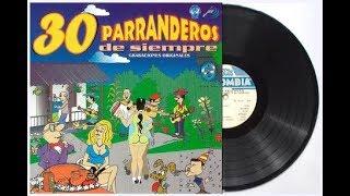 Música Parrandera Campesina y de Antaño - 34 Exitos ►HQ◄