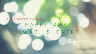 Sheppard - Happy Xmas (War Is Over) [Cover]