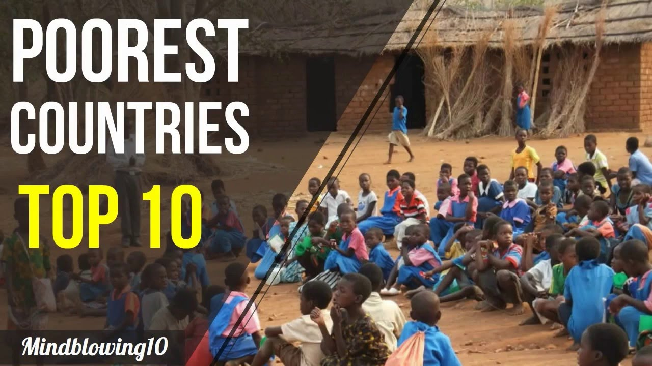 Top Most Poorest Countries In The World YouTube - Top 10 most poorest countries in the world