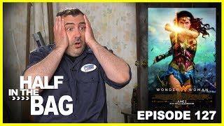 Half in the Bag Episode 127: Wonder Woman